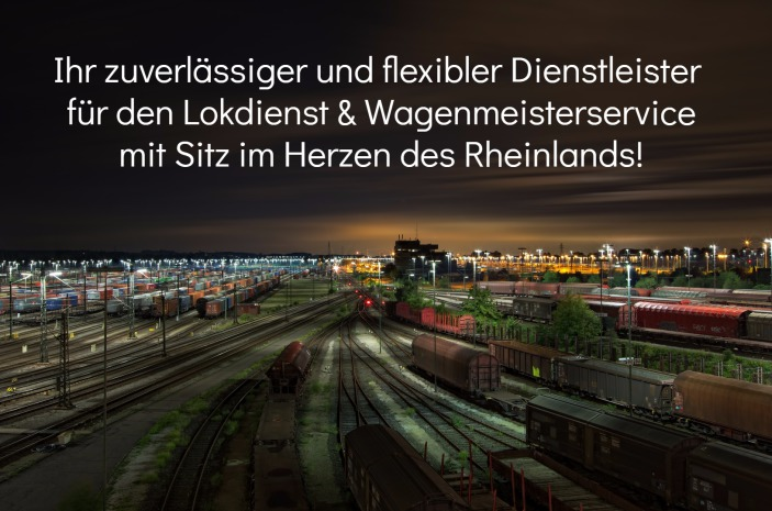 Lokdienst & Wagenmeisterservice